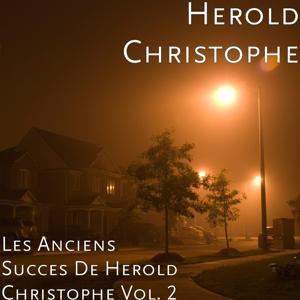 Les anciens succes de herold christophe, Vol. 2
