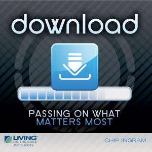 Download - Passing on What Matters Most