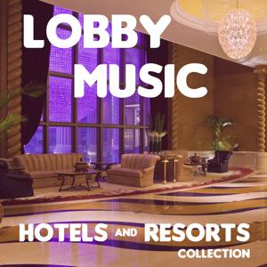 Lobby Music (Hotels and Resorts Collection)
