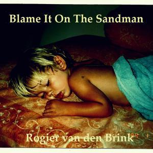 Blame It on the Sandman