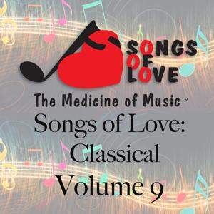 Songs of Love: Classical, Vol. 9