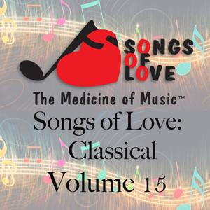 Songs of Love: Classical, Vol. 15
