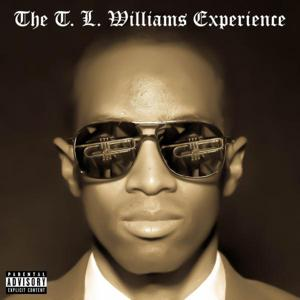 The T. L. Williams Experience (Deluxe Edition)
