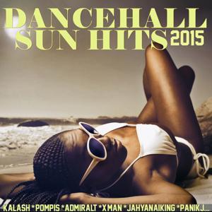 Dancehall Sun Hits 2015