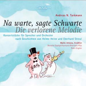 Na warte, sagte Schwarte & Die verlorene Melodie