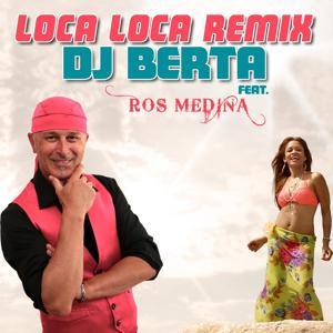 Loca Loca (Remix)