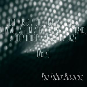 Best Music, Vol. 4 (Chill out, Lounge, New Age, Film, Tv, Classical, Dance, Deep House, Electro, Jazz)