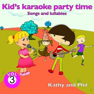 Kid's Karaoke Party Time, Vol. 3 (Songs and Lullabies)