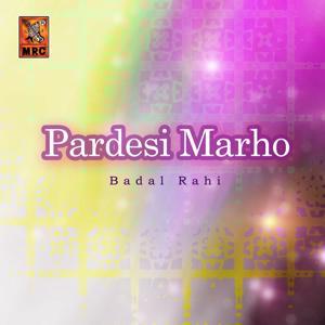 Pardesi Marho