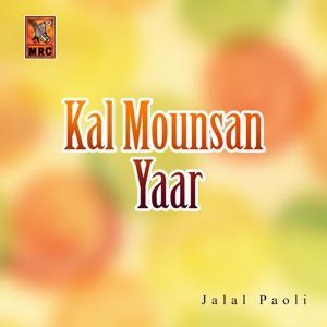 Kal Mounsan Yaar