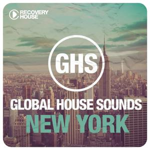 Global House Sounds - New York