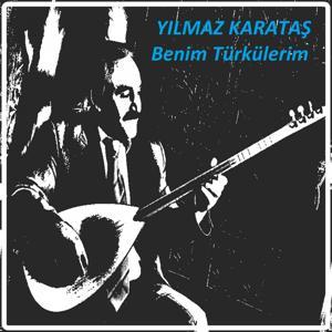 Benim Türkülerim