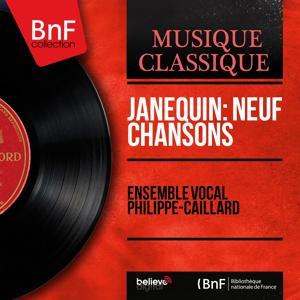 Janequin: Neuf chansons (Mono Version)