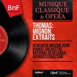 Thomas: Mignon, extraits (Mono Version)