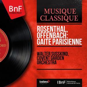 Rosenthal, Offenbach: Gaîté parisienne (Mono Version)
