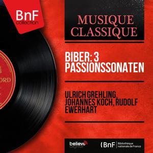 Biber: 3 Passionssonaten (Mono Version)