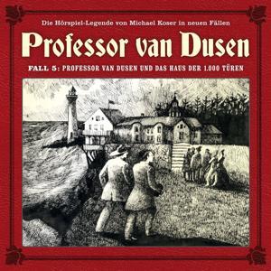 Die neuen Fälle - Fall 05: Professor van Dusen und das Haus der 1000 Türen