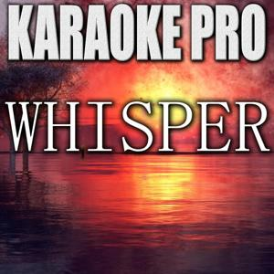 Whisper (Originally Performed by Chase Rice) [Instrumental Version]