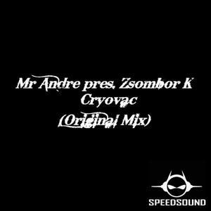 Cryovac (Mr Andre Presents Zsombor K)