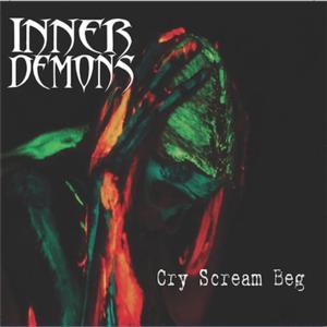 Cry Scream Beg