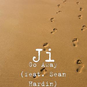 Go Away (feat. Sean Hardin)