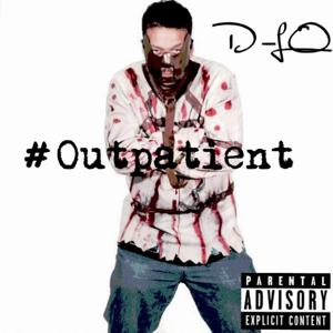 Outpatient (feat. Mac Melly)