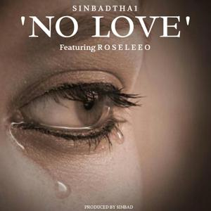 No Love (feat. Roseleeo)