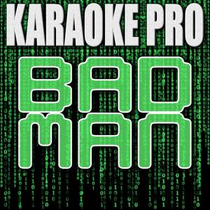Bad Man (Originally Performed by Pitbull) [Instrumental Version]
