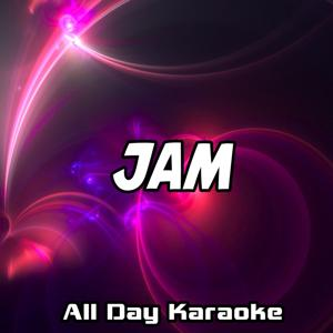 Jam (Karaoke Version) (Originally Performed by Kevin Gates, Trey Songz and Ty Dolla $ign)