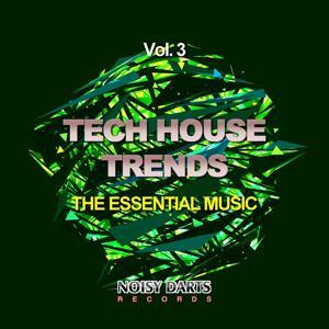 Tech House Trends, Vol. 3