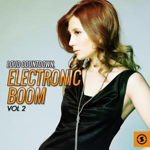 Loud Countdown: Electronic Boom, Vol. 2