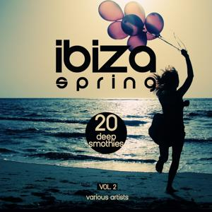 Ibiza Spring (20 Deep Smoothies), Vol. 2