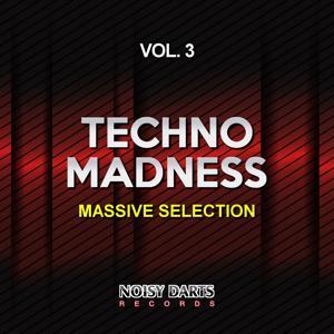 Techno Madness, Vol. 3 (Massive Selection)