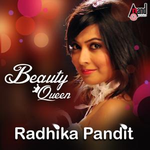Radhika Pandit - Beauty Queen - Kannada Hits 2016