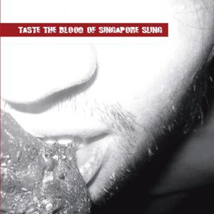 Taste the Blood of Singapore Sling