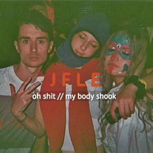Oh Shit / / My Body Shook