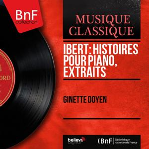 Ibert: Histoires pour piano, extraits (Mono Version)