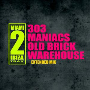 303 Maniacs (Extended Mix)