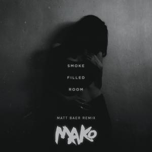 Smoke Filled Room (Matt Baer Remix)