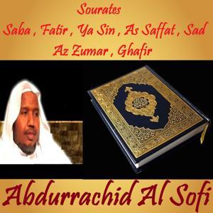 Sourates Saba , Fatir , Ya Sin , As Saffat , Sad , Az Zumar , Ghafir (Quran)