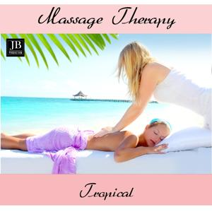 Massage Therapy Relaxing Tropical (100 Best Music)