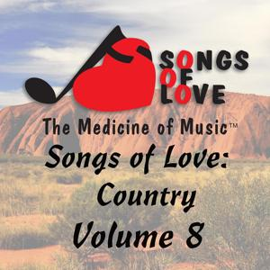 Songs of Love: Country, Vol. 8