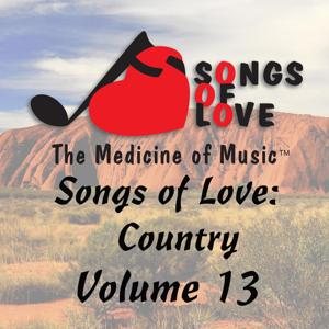 Songs of Love: Country, Vol. 13