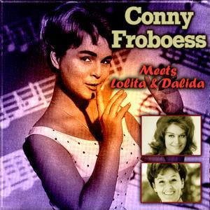Conny Froboess Meets Lolita & Dalida