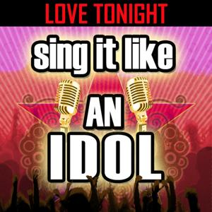 Sing It Like An Idol: Love Tonight