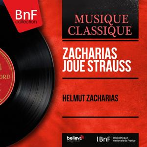 Zacharias joue Strauss (Mono Version)