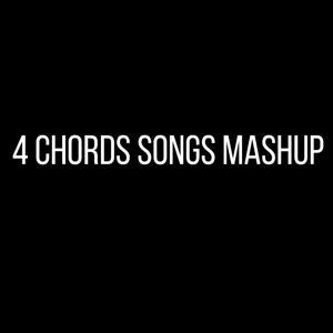 4 Chords Songs Mashup