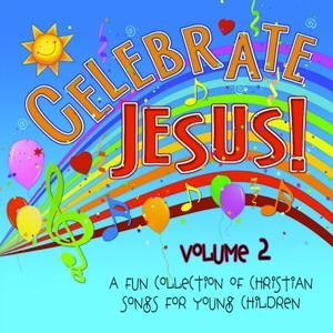 Celebrate Jesus! Volume 2