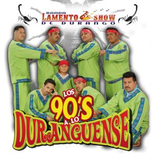 Los 90`s A Lo Duranguense