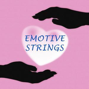 Emotive Strings